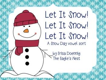 Let It Snow! Let It Snow! Let It Snow! A Snow Day Vowel Sort