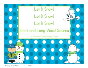 Let It Snow!  Let It Snow!  Let It Snow!  Short and Long Vowel Sounds