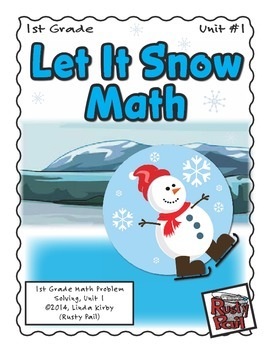 Let It Snow - Math Problem Solving – 1st Grade (Winter, Christmas, Holidays)