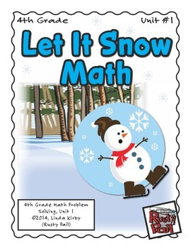 Let It Snow - Math Problem Solving – 4th Grade (Winter, Christmas, Holidays)