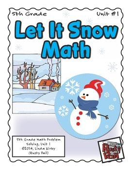 Let It Snow - Math Problem Solving – 5th Grade (Winter, Christmas, Holidays)