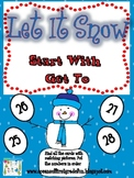 Let It Snow Start With Get To