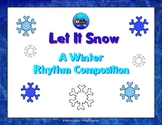 Let It Snow - Winter Rhythm Composition Worksheet