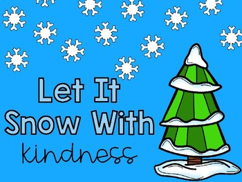 Let It Snow with Kindness