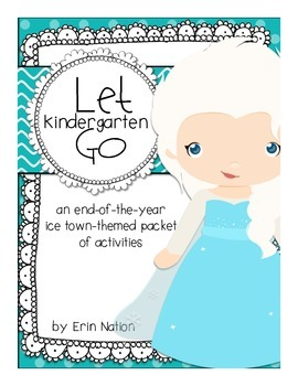 Let Kindergarten Go {an end-of-the-year ice-town themed packet}