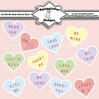 Let Me Be Your Sweet Tart Valentine Clip Art