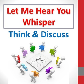 Let Me Hear You Whisper - Think & Discuss questions