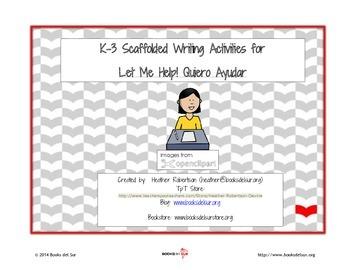 Let Me Help Quiero Ayudar Scaffolded Lessons K-3