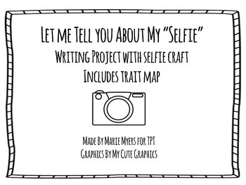 Let Me Tell You About My Selfie: Project