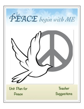 Let Peace Begin with Me (Unit Plan and Student Booklet)