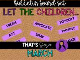 Let The Children March Black History Month Bulletin Board Set