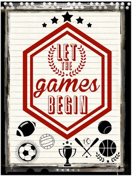 """Let The Games Begin"" graphic file for Sports, Classroom, or Website Use"