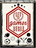 """""""Let The Games Begin"""" graphic file for Sports, Classroom,"""