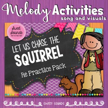 Let Us Chase the Squirrel {Re Practice Pack}