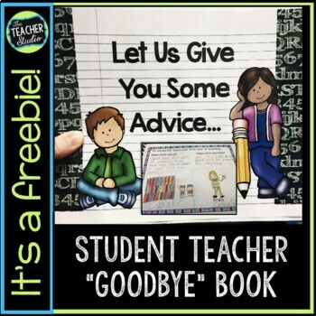 """Let Us Give You Some Advice"" Student Teacher Book Freebie"