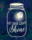 Let Your Light Shine 8 x 10 Print