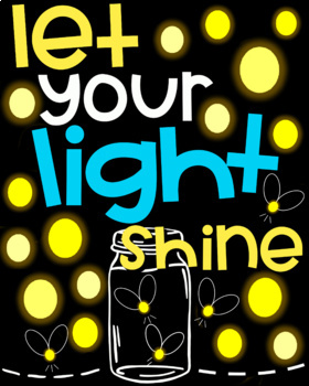 Let Your Light Shine Faith Based Classroom or Home School Poster