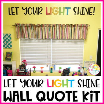 Let Your Light Shine Wall Quote Kit
