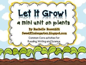 Let it Grow! A Plant Mini Unit