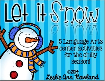 Let it Snow: 5 Language Arts Center Activities