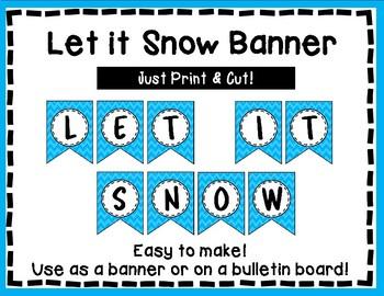 Let it Snow Banner - Winter Bulletin Board