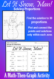 Let it Snow, Man! - Solving Proportions - A Math-Then-Graph Activity