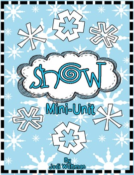 Let it Snow!  Mini-Unit