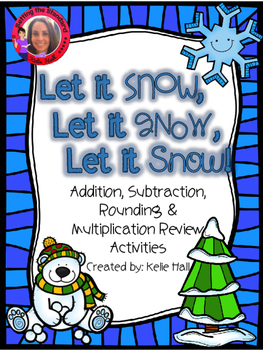 Let it Snow! Subtraction, Addition, Rounding, & Multiplica