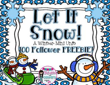 Let it Snow! Winter Mini Unit