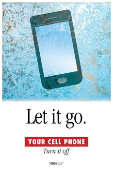 Let it go. Your cell phone. Turn it off. a poster