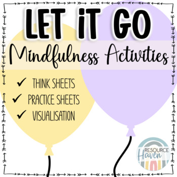 Let it go! worksheet pack - Mindfulness activities for letting go of problems