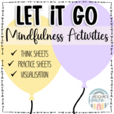 Let it go! worksheet pack - Mindfulness activities for let