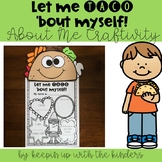 Let me TACO 'bout myself! All about me craft!