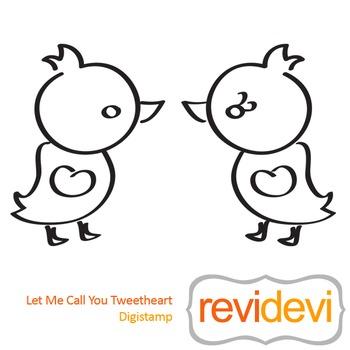 Let me call you tweetheart (digital stamp, coloring image)
