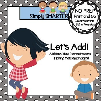 Let's Add!:  NO PREP Addition Without Regrouping Game