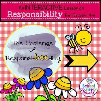 Let's BEE Responsible, An INTERACTIVE Lesson, Grades 4-6