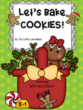 Let's Bake Cookies K - 1 Christmas Math and Reading Ginger