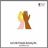Let's Be Friends Activity Kit