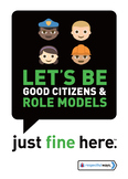 Let's Be Good Citizens And Role Models