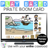 Pirate Themed Play Based BOOM Card for Preschool Speech Therapy