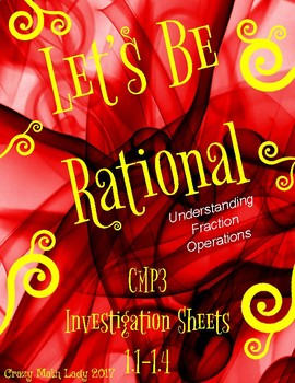 Let's Be Rational Investigation Sheets Inv. 1 (Fraction Ops)
