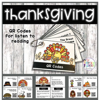 Let's Be Thankful: 20 Thanksgiving QR Codes for Listen to Reading Centers