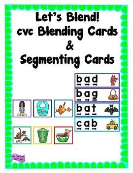 Let's Blend! - cvc Blending Cards & Segmenting Cards
