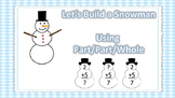 Let's Build a Snowman (Addition using part/part/whole)