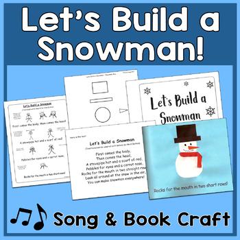 Let's Build a Snowman Song & Singable Book Project