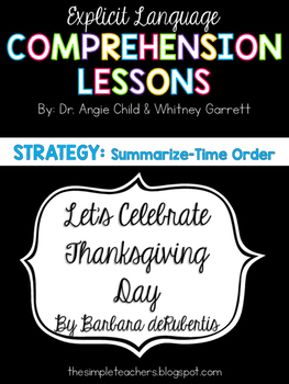 Let's Celebrate: Thanksgiving Day - Summarize Comprehension Lesson