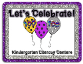 Let's Celebrate the 100th Day! Kindergarten Literacy Centers ~ Balloon Theme