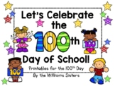 Let's Celebrate the 100th Day of School Freebie!