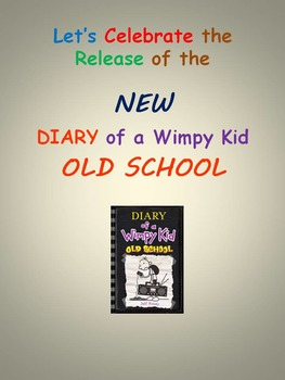 Let's Celebrate the Release of the NEW Diary of a Wimpy Kid OLD SCHOOL