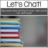 Let's Chat!  Discussion And Writing Prompts For ANY Book!